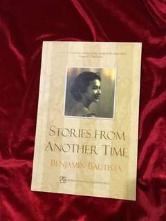 Stories from Another Time by Benjamin Bautista