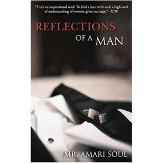 Reflections Of A Man (Amari Soul)