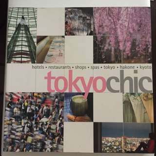 Tokyo Chic (hardcover) - Travel guide. Very good condition