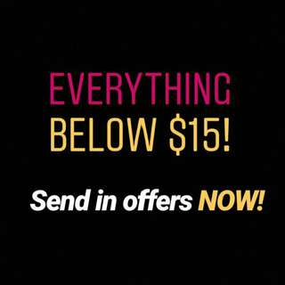 EVERYTHING $15 AND BELOW!!