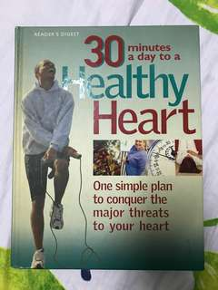 30 Minutes a Day to a Healthy Heart by Reader's Digest