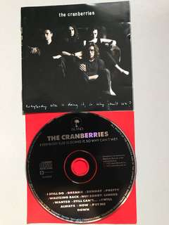 The Cranberries - Everybody is doing it, why can't we?
