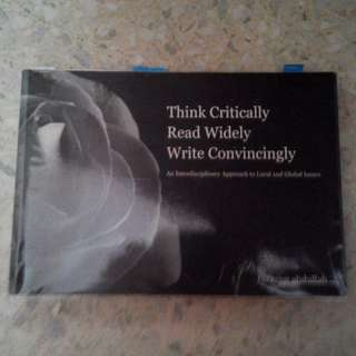 Think Critically, Read widely, Write Convincingly TEXTBOOK