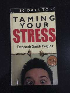 30 Days to Taming Your Stress by Deborah Smith Pegues