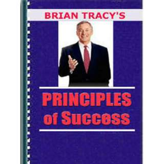 Brian Tracy's Principles Of Success (51 Page Mega eBook)