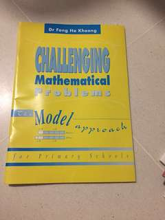 Challenging Mathematical Problems by Dr Fong Ho Kheong
