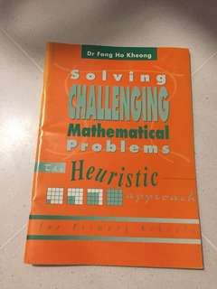 Solving Challenging Mathematical Problems by Dr Fong Ho Kheong