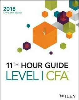 🚚 [Brand New] Wiley 11th Hour Guide for 2018 Level I CFA Exam (Latest Edition)