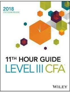 🚚 [Brand New] Wiley 11th Hour Guide for 2018 Level III CFA Exam (Latest Edition)
