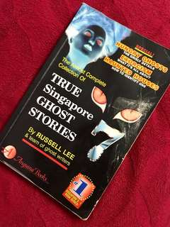 True Singapore Ghost Stories 7 by Russell Lee