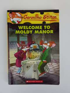 [Geronimo Stilton] #59: Welcom to Moldy Manor