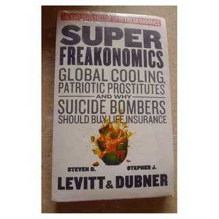 Super Freakonomics By Steven D. Levitt & Stephen J Dubner