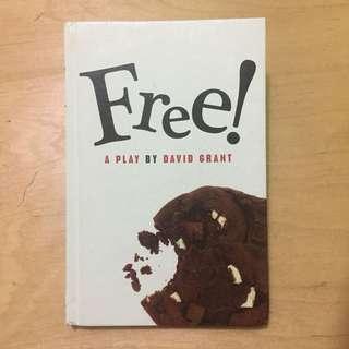 Free - a Play by David Grant - ada Nama dan Stabilo