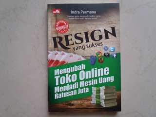 Resign Yang Sukses Mengubah Toko Online Menjadi Mesin Uang Ratusan Juta (Indra Permana)