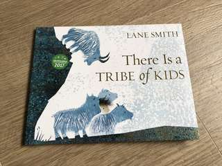 Limited Edition: There is A Tribe of Kids