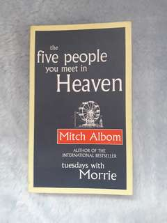 Mitch Alboms The five people you meet in heaven