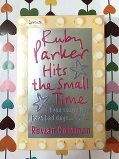 Ruby Parker Hits the Small Time by Rowan Coleman