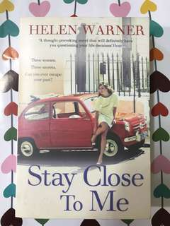 Stay Close to Me by Helen Warner