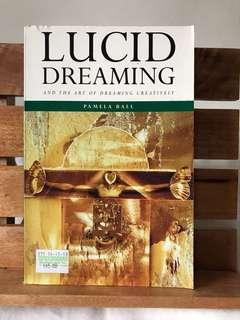 Lucid Dreaming by Pamela Ball