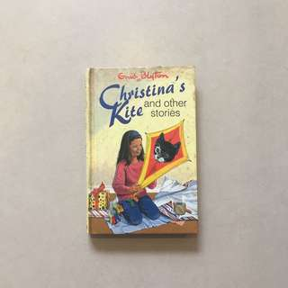 Christina's Kite & Other Stories / Grid Blyton