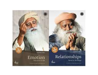 Emotion and Relationships (Sadhguru)