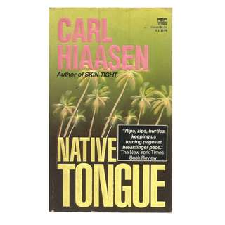 Carl Hiaasen - Native tongue