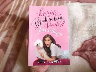 Dear Alex Break Na Kami Paano book by Alex Gonzaga