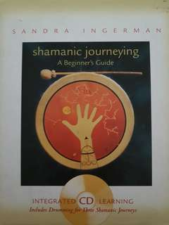 Shamanic Journeying ( beginners guide) - Sandra Ingerman