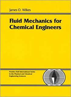 Fluid Mechanics for Chemical Engineers Textbook