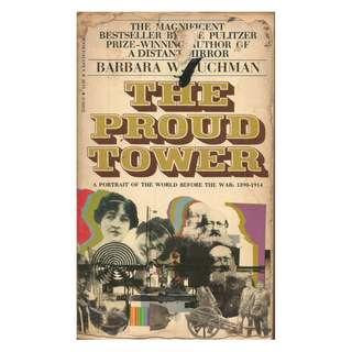 Barbara W. Tuchman - The Proud Tower