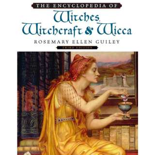 The Encyclopedia of Witches, Witchcraft and Wicca (449 Page Mega eBook)