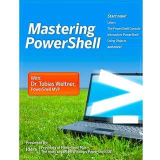 Mastering Powershell (567 Page Mega eBook)