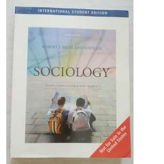 Sociology: Your compass for a new world by Robert J. Brym and John Lie (3rd Edition)