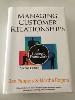 Managing Customer Relationships (A Strategic Framework)
