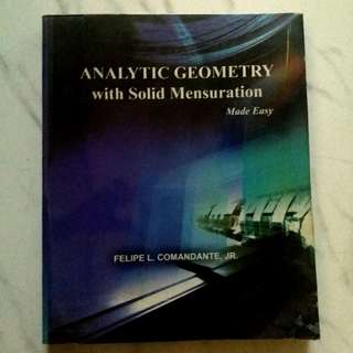 Analytic Geometry with solid Mensuration