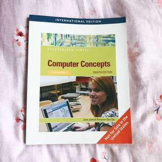 Computer Concepts (Introductory) [8th Ed.]