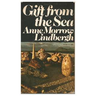 Anne Morrow Lindbergh - Gift From The Sea