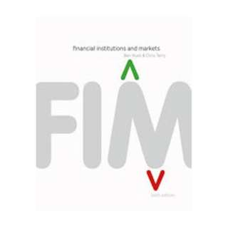 Financial institutions and markets (6th edition) Ben Hunt & Chris Terry