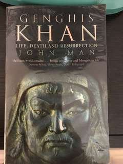 Genghis Khan -Life,Death and Resurrection by John Man