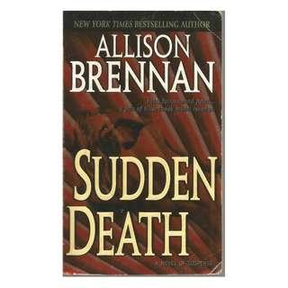 Allison Brennan - Sudden Death