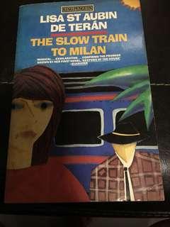 Slow train to Milan