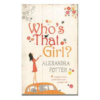 Alexandra Potter - Who's That Girl?