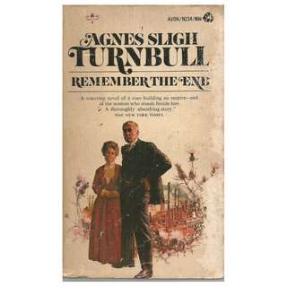 Agnes Sligh Turnbull - Remember The End