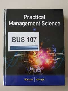 BUS107 Quantitative Methods (Practical Management Science)