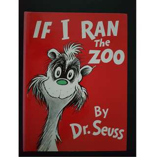 Dr Seuss : If I Ran the Zoo