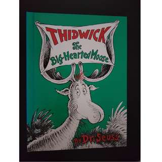 Dr Seuss : Thidwick The Big Hearted Moose