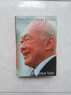 The Memoirs of Lee Kuan Yew : From Third World to First  The Singapore Story 1965 to 2000