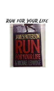 Run For Your Life (James Patterson and Michael Ledwidge)