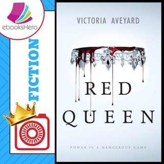 Red Queen (Red Queen 01) by Victora Aveyard