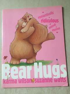 Bear Hugs - Poems relating to Love and Animals